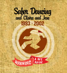 Safer Dancing and Claire & Jose