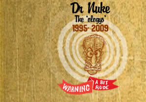 Dr Nuke and the 'Ology's'